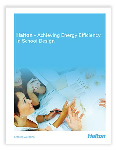 Download Halton Brochure on achieving energy efficiency ventilation for educational facilities